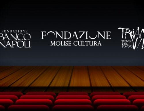 Iniziativa comune per sostenere la Cultura. Le Fondazioni Molise Cultura, Banco di Napoli e Viviani Teatro Trianon scrivono a Franceschini