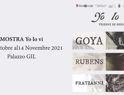 Yo lo vi – Visioni di Guerra – Goya, Rubens, Fratianni